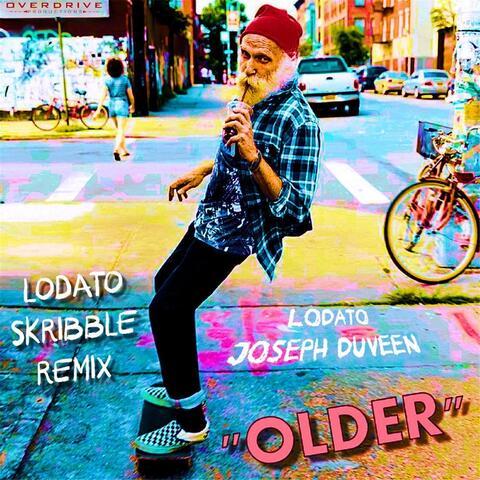 Older (Lodato & Skribble Remix)