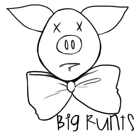 Big Runts