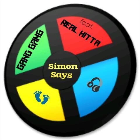 Simon Says (feat. Real Hitta)