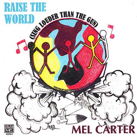 Raise the World (Sing Louder Than the Gun)