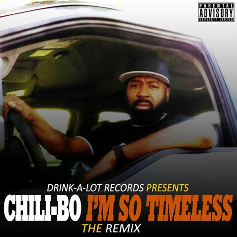 I'm so Timeless (The Remix)