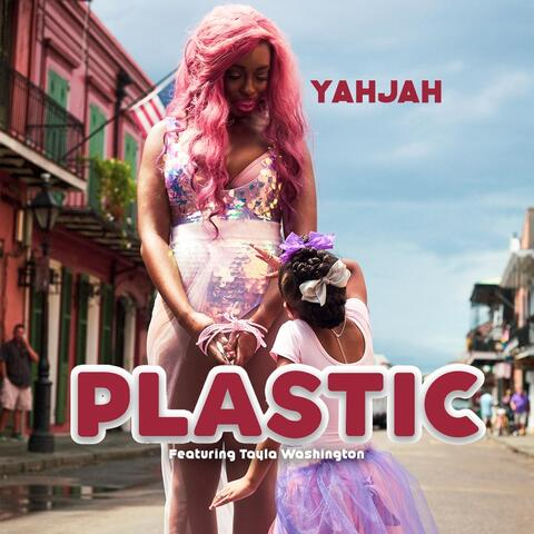 Plastic (feat. Tayla Washington)