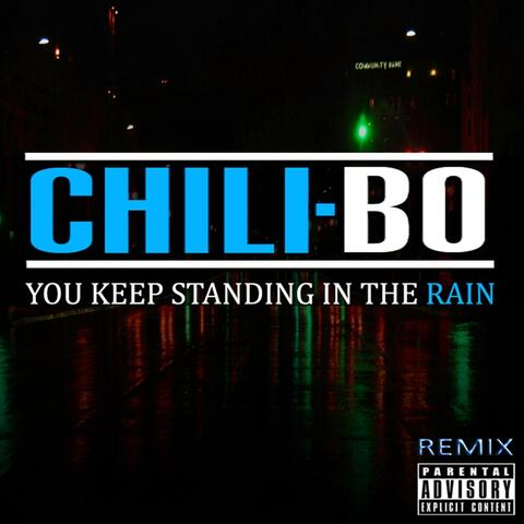 You Keep Standing in the Rain (Remix)