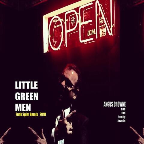 Little Green Men (Funk Splat Remix)