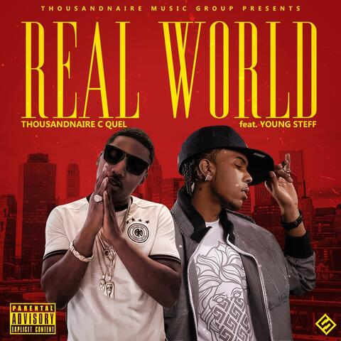 Real World (feat. Young Steff)
