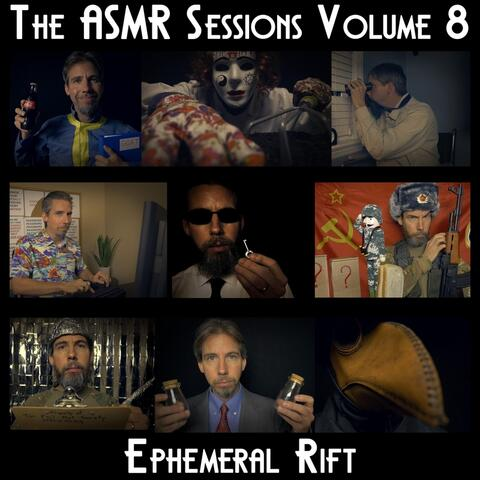 The Asmr Sessions, Vol. 8