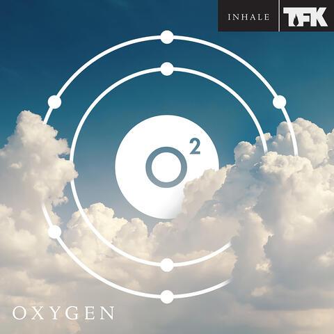 OXYGEN: INHALE