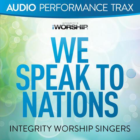 We Speak to Nations