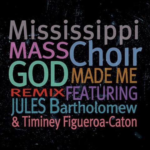 God Made Me (Remix)