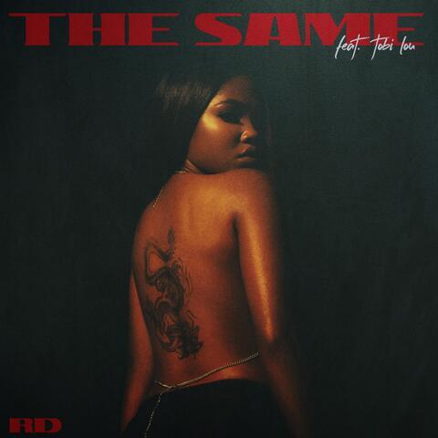 The Same (feat. Tobi Lou)