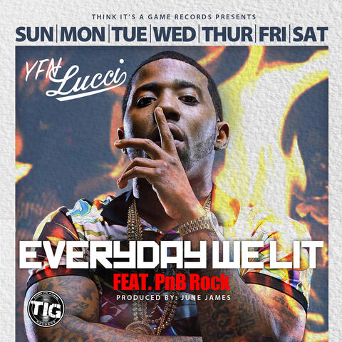 Everyday We Lit (feat. PnB Rock)