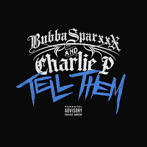 Tell Them (feat. Charlie P)
