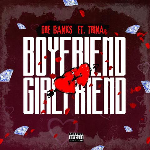 Boyfriend, Girlfriend (feat. Trina)