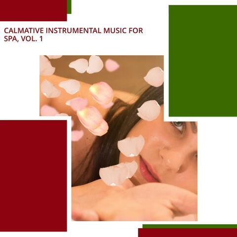 Calmative Instrumental Music For Spa, Vol. 1