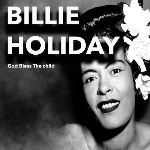 "Billie Holiday ""God Bless the Child"""