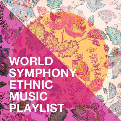 World Symphony Ethnic Music Playlist