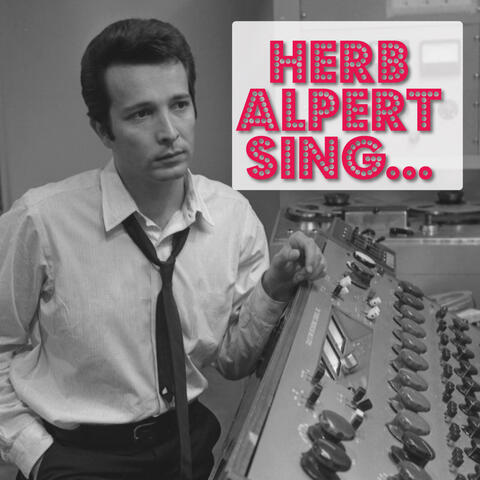 Herb Alpert Sing...