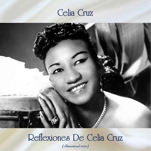 Reflexiones De Celia Cruz