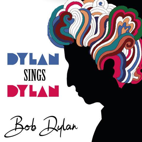 Dylan Sings Dylan
