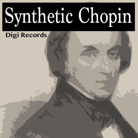 Synthetic Chopin
