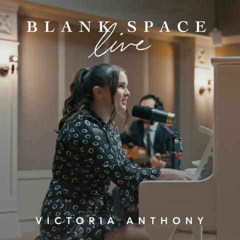 Blank Space - Live