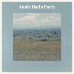 Annie Had a Party