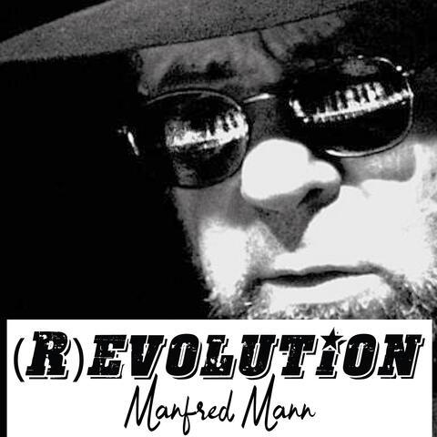 (R)Evolution - Manfred Mann