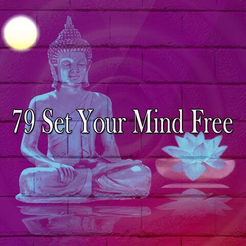 79 Set Your Mind Free