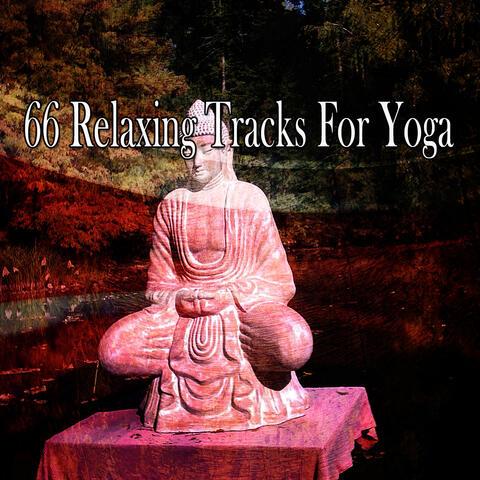 66 Relaxing Tracks for Yoga