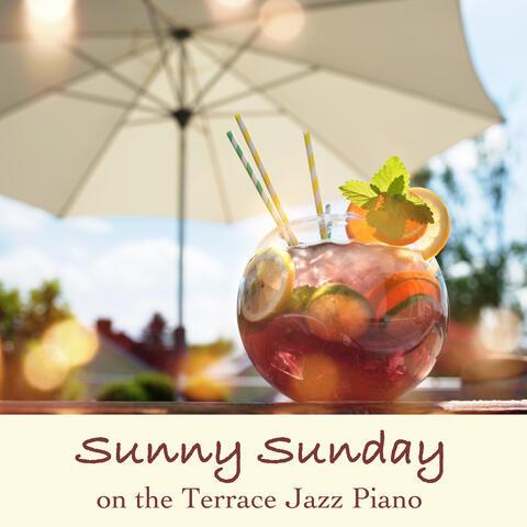 Sunny Sunday on the Terrace Jazz Piano