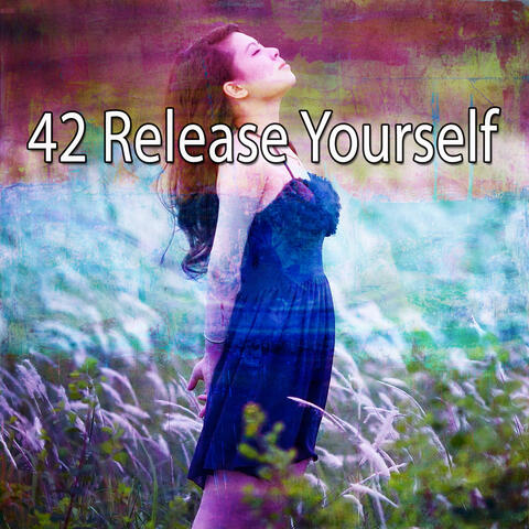 42 Release Yourself