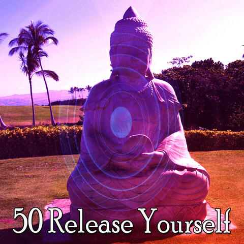 50 Release Yourself