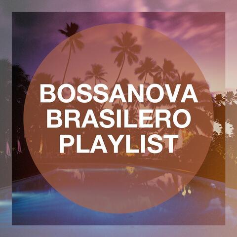 Bossanova Brasilero Playlist