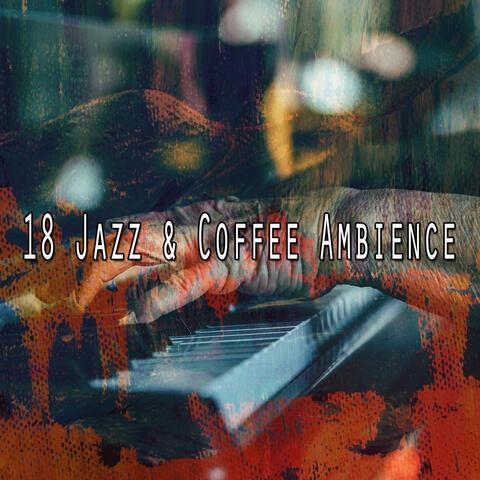 18 Jazz & Coffee Ambience