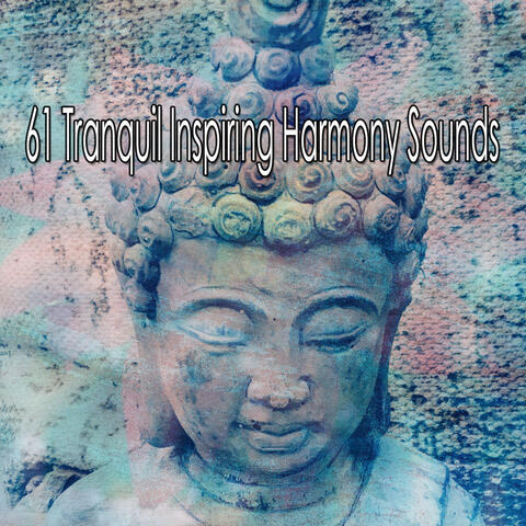 61 Tranquil Inspiring Harmony Sounds