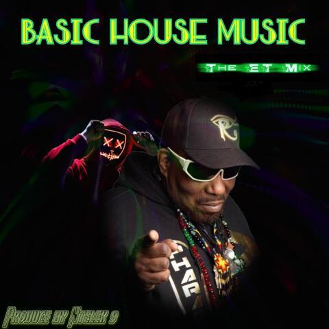 Basic House Music (The Et Music)