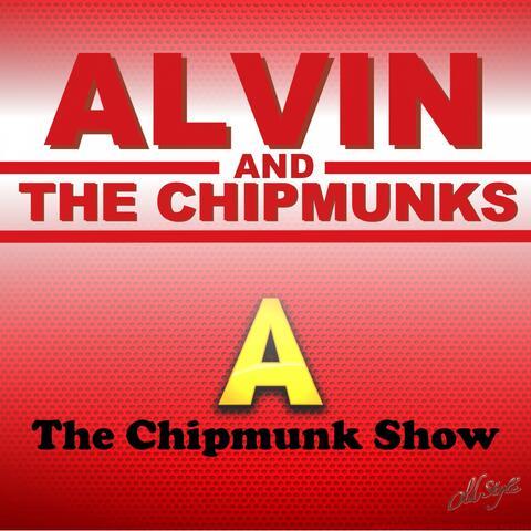 The Chipmunk Show