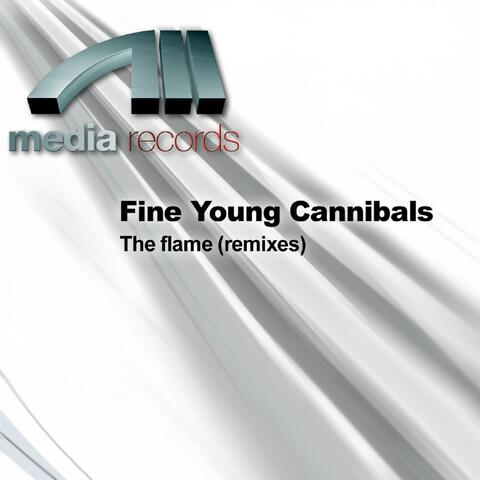 The flame (remixes)