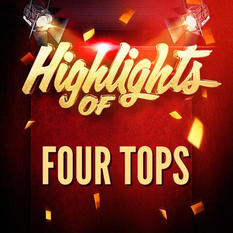 Highlights of Four Tops