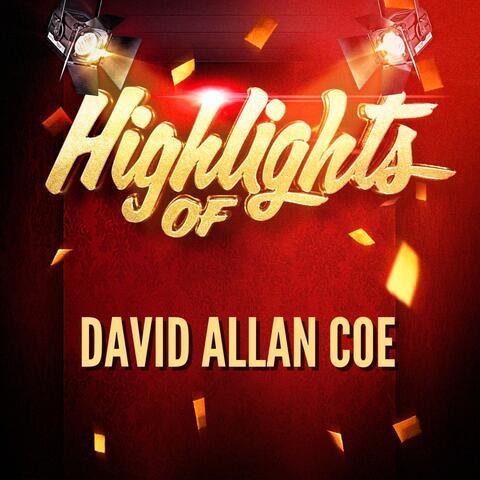 Highlights of David Allan Coe