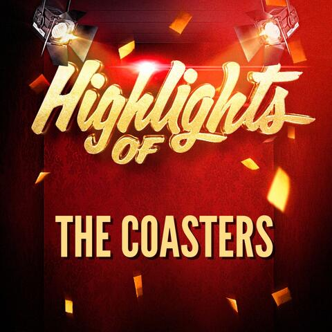 Highlights of The Coasters