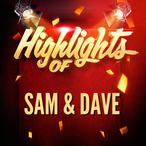 Highlights of Sam & Dave