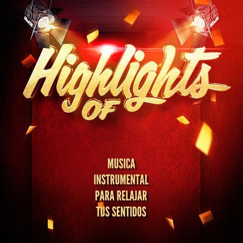 Highlights of Musica Instrumental Para Relajar Tus Sentidos