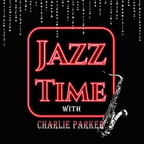 Jazz Time With Charlie Parker