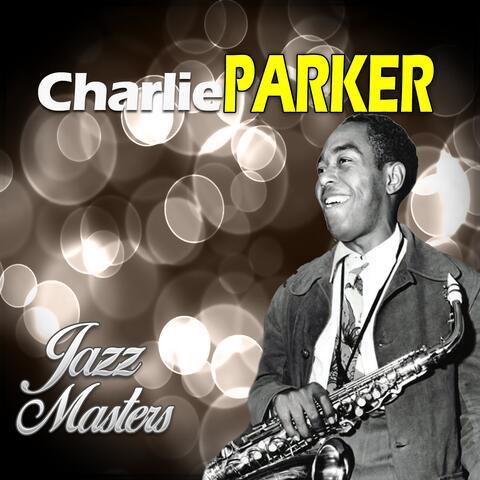 Jazz Master, Charlie Parker