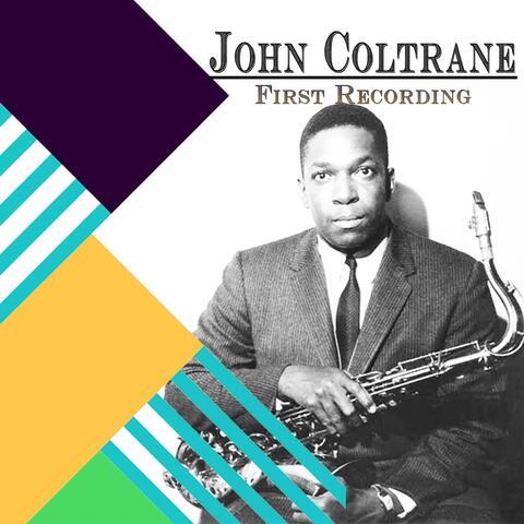 John Coltrane / First Recordings