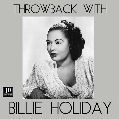 Throwback with Billie Holiday