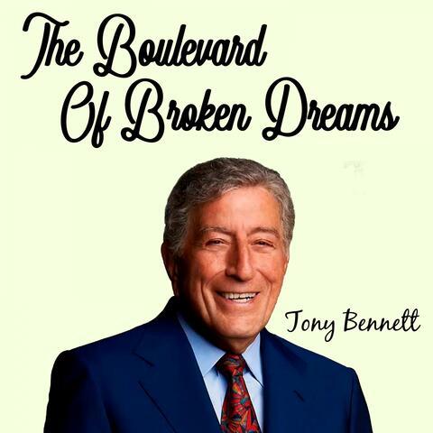 The Boulevard of Broken Dreams