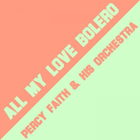 All My Love Bolero