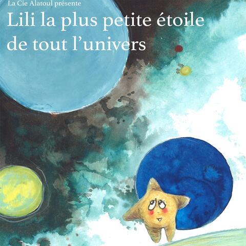 Lili la plus petite étoile de tout l'univers